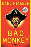 Bad Monkey, Carl Hiaasen, 080412096X