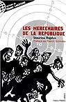 Les mercenaires de la République par Rajsfus