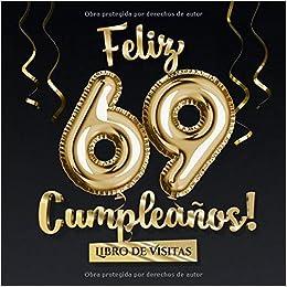 Feliz 69 Cumpleaños - Libro de visitas: Decoración para el ...