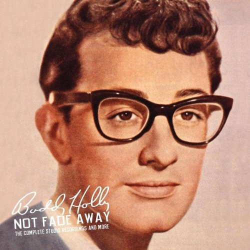 Not Fade Away: Complete Studio Recordings & More (Buddy Set Box Holly)