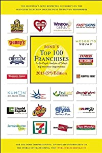 Bond's Top 100 Franchises, 2013 from Source Book Publications