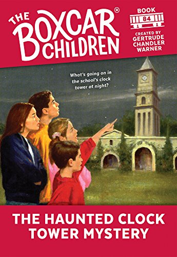 The Haunted Clock Tower Mystery (The Boxcar Children Mysteries)