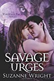 Savage Urges: 5