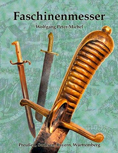 Faschinenmesser  [Peter-Michel, Wolfgang] (Tapa Blanda)
