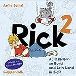 Acht Pfeifen an Bord und kein Land in Sicht (Rick 2) | Antje Szillat,Thomas Wolff