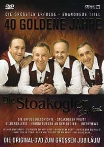 Die Stoakogler - 40 Goldene Jahre