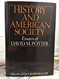 img - for History and American society: essays of David M. Potter book / textbook / text book