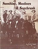 Sunshine, Shadows, and Sagebrush, Cactus Smyth, 0965574806