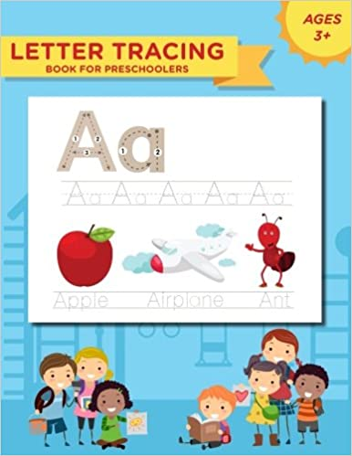 Letter Tracing Book for Preschoolers: Handwriting Workbook and ...