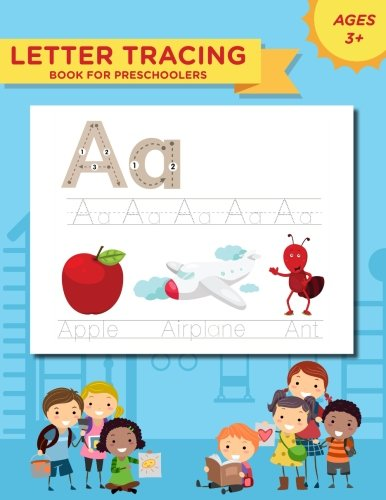 Letter Tracing Book for Preschoolers: Handwriting Workbook and Practice for Kids Ages 3-5
