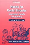 Models for Mental Disorder - Conceptual Models inPsychiatry 3e