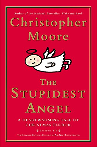 (The Stupidest Angel (v2.0): A Heartwarming Tale of Christmas Terror (Pine Cove Book 3))