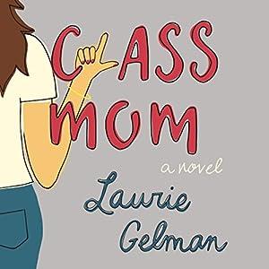 Class Mom Audiobook