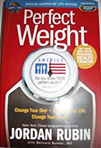 Amazon Com Perfect Weight Book By Jordan Rubin With