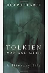 Tolkien: Man and Myth, a Literary Life Paperback