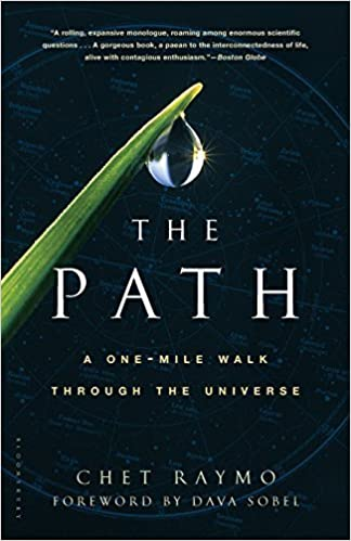 Front cover for the book The Path: A One-Mile Walk Through the Universe by Chet Raymo