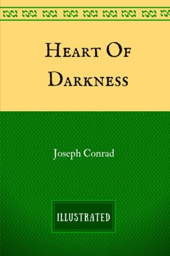 Read Online Heart Of Darkness: By Joseph Conrad : Illustrated pdf