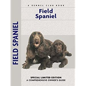 Field Spaniel (Comprehensive Owner's Guide) 10