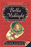 Bella at Midnight, Diane Stanley, 0060775750