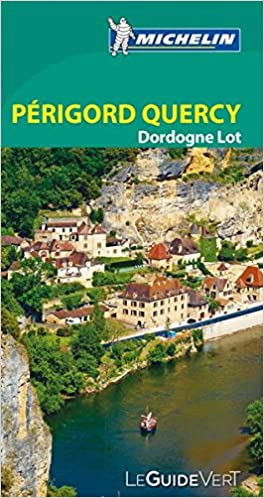 Guide Vert Périgord, Quercy, Dord...
