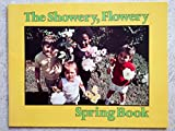 img - for The Showery, Flowery Spring Book book / textbook / text book