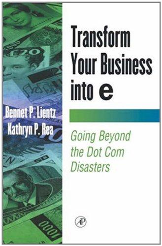 Download Transform Your Business into E (E-Business Solutions) Pdf
