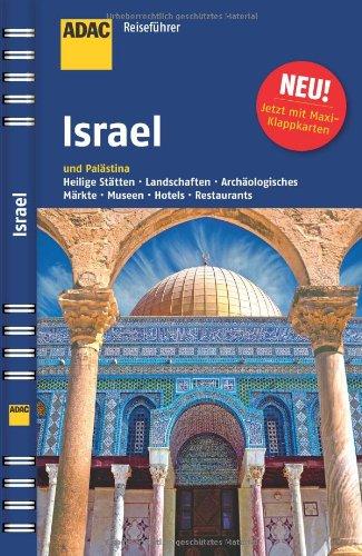ADAC Reiseführer Israel: und Palästina