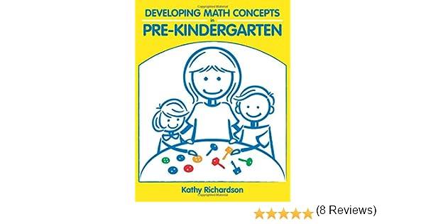 Developing Math Concepts in Pre-Kindergarten: Kathy Richardson ...