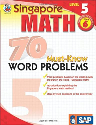 70 Must-Know Word Problems, Grade 6 (Singapore Math): Frank ...