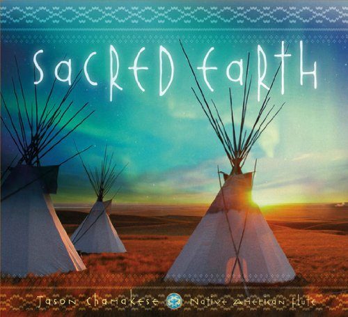Sacred Earth: Native American Flute