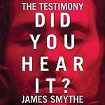 The Testimony | James Smythe