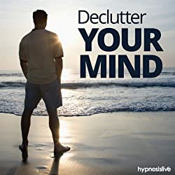 Declutter Your Mind Hypnosis