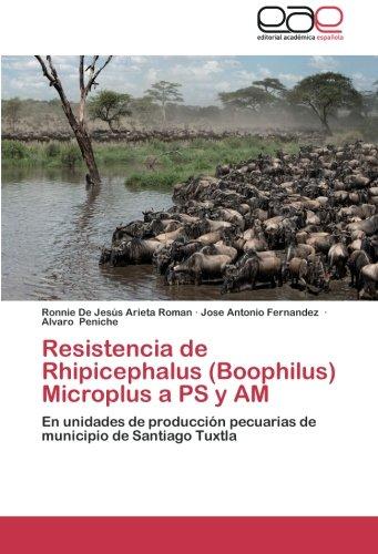 Descargar Libro Resistencia De Rhipicephalus Microplus A Ps Y Am Arieta Roman Ronnie De Jesus