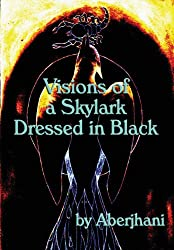 Visions of Skylark Dressed in Black (Hardcover Gift Edition)