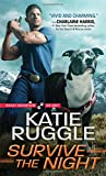 Survive the Night (Rocky Mountain K9 Unit) by  Katie Ruggle in stock, buy online here