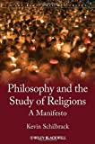 The Future of the Philosophy of Religion, Kevin Schilbrack, 1444330535
