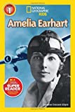 National Geographic Readers: Amelia Earhart, Caroline Gilpin, 1426313500