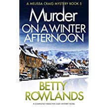 Murder on a Winter Afternoon: A completely addictive cozy mystery novel