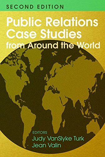 Public Relations Case Studies from Around the World (2nd Edition) by Peter Lang Inc., International Academic Publishers