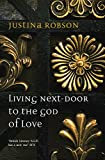 Living Next-Door to the God of Love