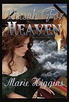 Reach for Heaven (The Grayson Brothers Series Book 3) by [Higgins, Marie]