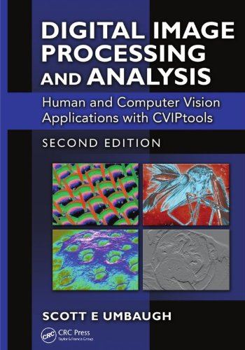 Download Digital Image Processing and Analysis: Human and Computer Vision Applications with CVIPtools, Second Edition Pdf