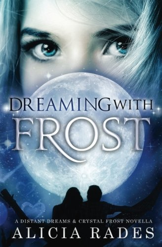 Download Dreaming With Frost PDF