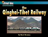 The Qinghai-Tibet Railway, Sherri Devaney, 1603575790