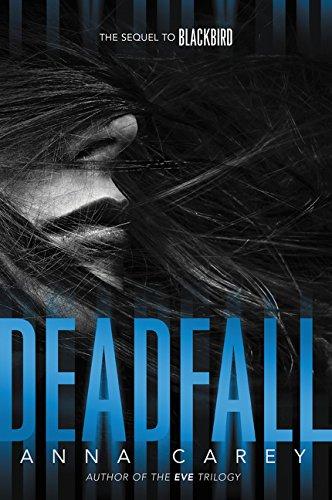 Deadfall (Blackbird, Band 2)