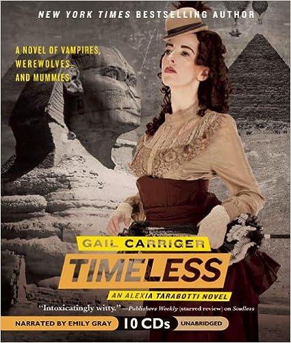 Timeless (Alexia Tarabotti Novels)