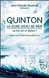 Quinton, la cure d'eau de mer : La mer est un docteur !