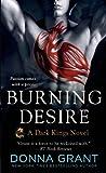 Burning Desire: A Dark Kings Novel