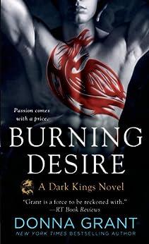 Burning Desire: A Dragon Romance (Dark Kings Book 3) by [Grant, Donna]