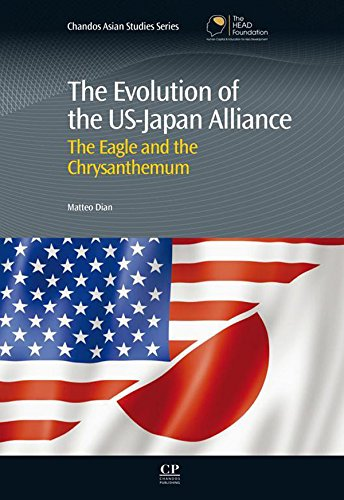 Download The Evolution of the US-Japan Alliance: The Eagle and the Chrysanthemum (Chandos Asian Studies Series) Pdf